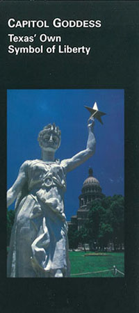Capitol Goddess: Texas Own Symbol of Liberty